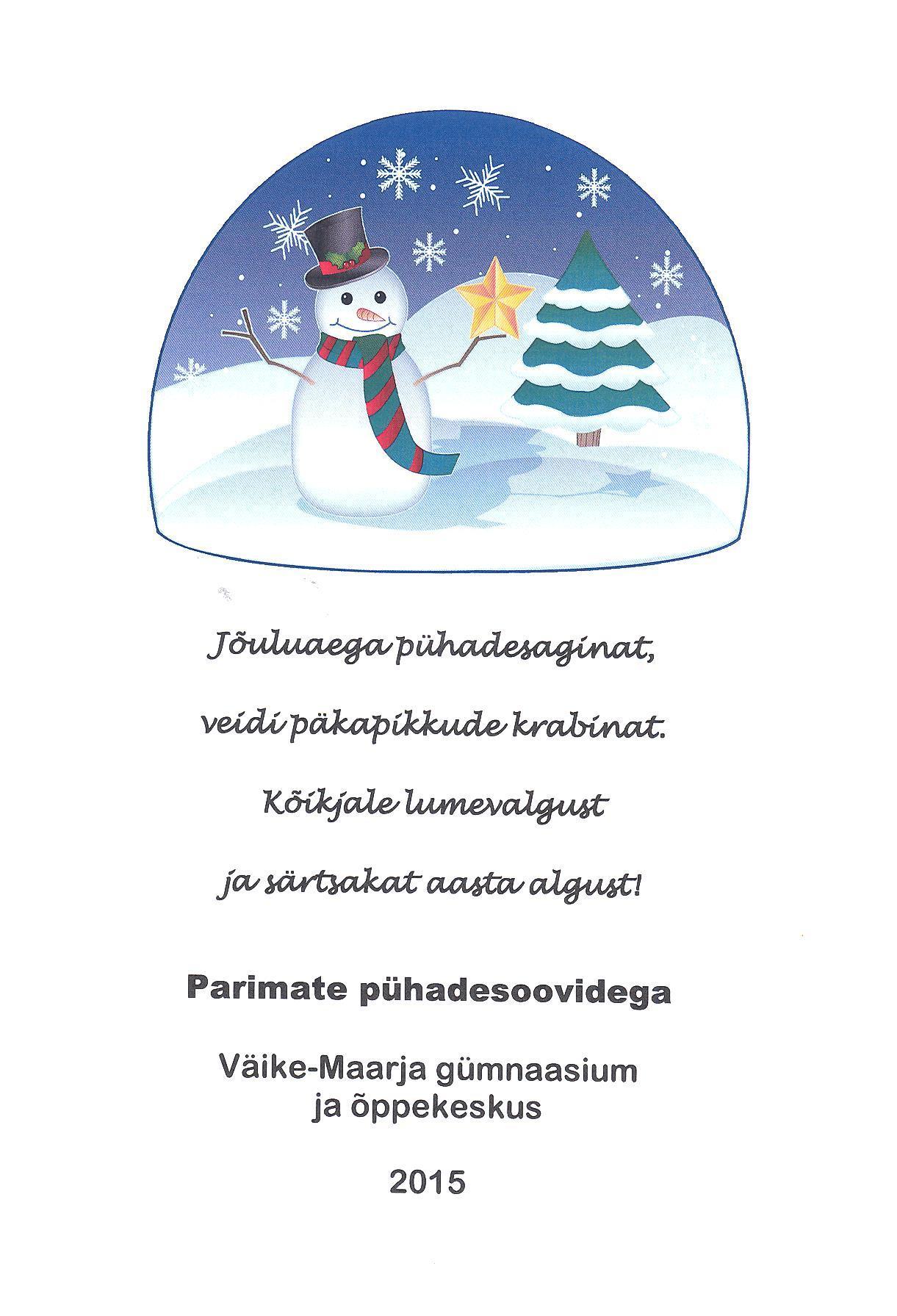 Väike-Maarja koolide jõulutervitus2015